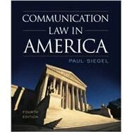 Communication Law in America by Siegel, Paul, 9781442226227