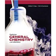Exploring General Chemistry in the Laboratory by Colleen F. Craig, 9781617316227