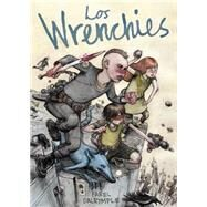 Los Wrenchies/ The Wrenchies by Dalrymple, Farel; Krmpotic, Milo J., 9788494316227