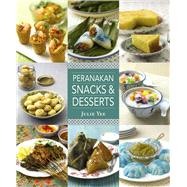 Peranakan Snacks & Desserts by Yee, Julie, 9789814516228