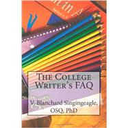 The College Writer's FAQ by Fr. Victor Singingeagle, 9780988826229