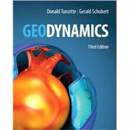 Geodynamics by Donald L. Turcotte , Gerald Schubert, 9780521186230