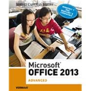 Microsoft® Office 2013 - Advanced by Shelly/Vermaat, 9781285166230