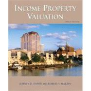 Income Property Valuation by Jeffrey D. Fisher; Robert S. Martin, 9781419596230