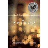 Refund Stories by Bender, Karen E., 9781619026230