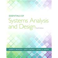 Essentials of Systems Analysis and Design by Valacich, Joseph; George, Joey, 9780133546231