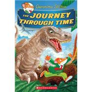 Geronimo Stilton Special Edition: The Journey Through Time by Stilton, Geronimo, 9780545556231