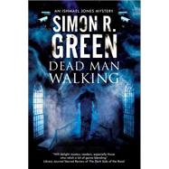 Dead Man Walking by Green, Simon R., 9780727886231