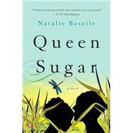 Queen Sugar by Baszile, Natalie, 9780143126232