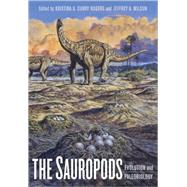 The Sauropods: Evolution And Paleobiology by Rogers, Kristina A. Curry, 9780520246232
