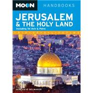 Moon Jerusalem & the Holy Land Including Tel Aviv & Petra by Belmaker, Genevieve, 9781612386232