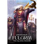 Fulgrim by Reynolds, Josh, 9781784966232