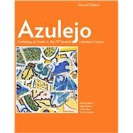 Azulejo: Study Guide for the New Ap* Spanish Literature Course by Colbert, Ana, 9781938026232