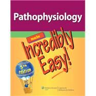 Pathophysiology Made Incredibly Easy! by Unknown, 9781451146233