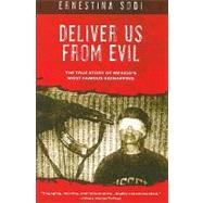 Deliver Us from Evil by Sodi, Ernestina, 9781597776233