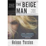 The Beige Man by TURSTEN, HELENEDELARGY, MARLAINE, 9781616956233
