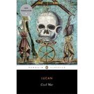 Civil War by Lucan; Fox, Matthew; Adams, Ethan, 9780143106234