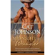 Midnight Wrangler by Johnson, Cat, 9781420136234