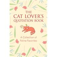 The Cat Lover's Quotation Book by BRIELYN, JO, 9781578266234