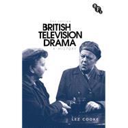 British Television Drama A History