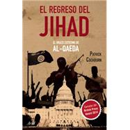El regreso del Jihad / The return of Jihad by Cockburn, Patrick, 9786078406234