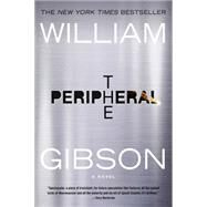 The Peripheral by Gibson, William, 9780425276235