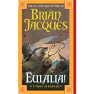 Eulalia! by Jacques, Brian, 9780441016235