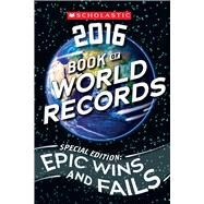 Scholastic Book of World Records 2016 by Morse, Jenifer Corr, 9780545826235