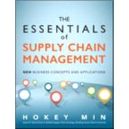 The Essentials of Supply Chain Management New Business Concepts and Applications by Min, Hokey, 9780134036236