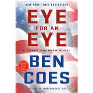 Eye for an Eye A Dewey Andreas Novel by Coes, Ben, 9781250076236