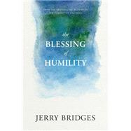 The Blessing of Humility by Bridges, Jerry, 9781631466236
