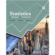 Statistics for Business and Economics by McClave, James T.; Benson, P. George; Sincich, Terry T, 9780321826237