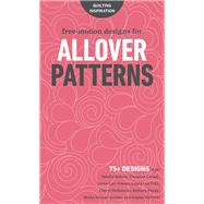 Free-motion Designs for Allover Patterns by C&t Publishing, 9781617456237