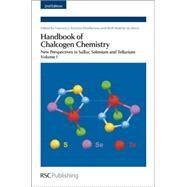 Handbook of Chalcogen Chemistry by Devillanova, Francesco Antonio; du Mont, Wolf-Walther, 9781849736237