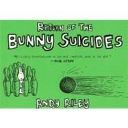 The Return of the Bunny Suicides by Riley, Andy, 9780452286238