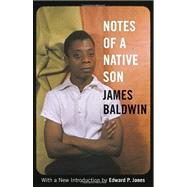 Notes of a Native Son by BALDWIN, JAMESJONES, EDWARD P., 9780807006238