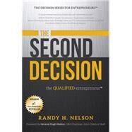 The Second Decision by Nelson, Randy H., 9781599326238