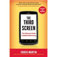 The Third Screen by Martin, Chuck, 9781857886238