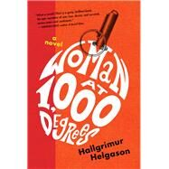 Woman at 1,000 Degrees by Helgason, Hallgrímur; Fitzgibbon, Brian, 9781616206239