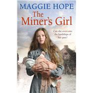The Miner's Girl by Hope, Maggie, 9780091956240