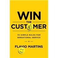 Win the Customer by Martins, Flavio, 9780814436240