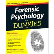 Forensic Psychology for Dummies by Canter, David; Rankin, Ian, 9781119976240