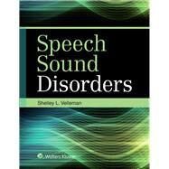 Speech Sound Disorders by Velleman, Shelley, 9781496316240