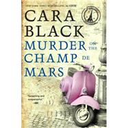 Murder on the Champ De Mars by Black, Cara, 9781616956240