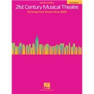 21st Century Musical Theatre: 50 Songs from Shows Since 2000 - Women's Edition by Hal Leonard Publishing Corporation, 9781480396241