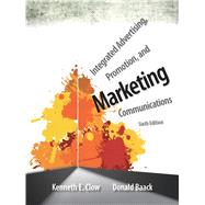 Integrated Advertising, Promotion, and Marketing Communications by Clow, Kenneth E.; Baack, Donald E., 9780133126242