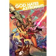 God Hates Astronauts 3 by Browne, Ryan; Boyd, Jordan (CON); Crank, Chris (CON), 9781632156242
