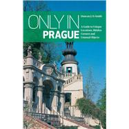 Only in Prague by Smith, Duncan J. D., 9783950366242