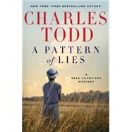 A Pattern of Lies by Todd, Charles, 9780062386243
