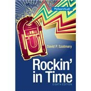 Rockin In Time by Szatmary, David P., 9780205936243